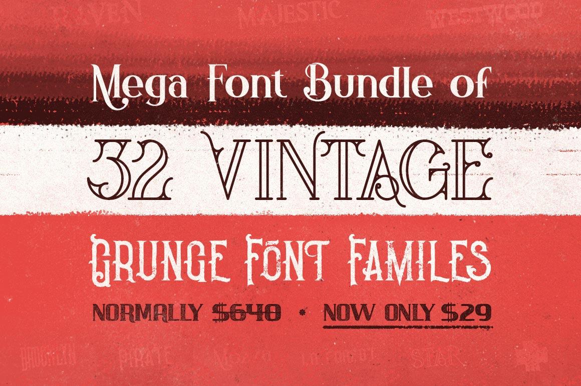 Mega Font Bundle of 32 Vintage, Grunge Font Families – only $29!