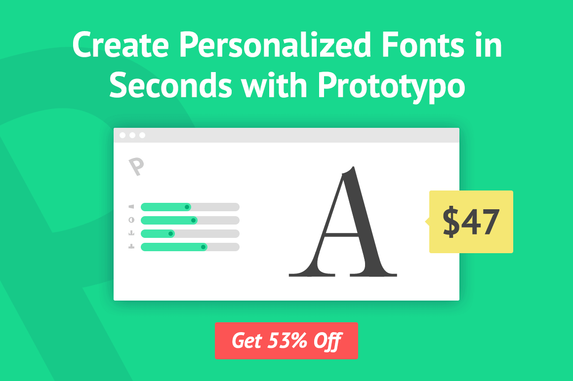 Create Personalized Fonts in Seconds with Prototypo – only $47!
