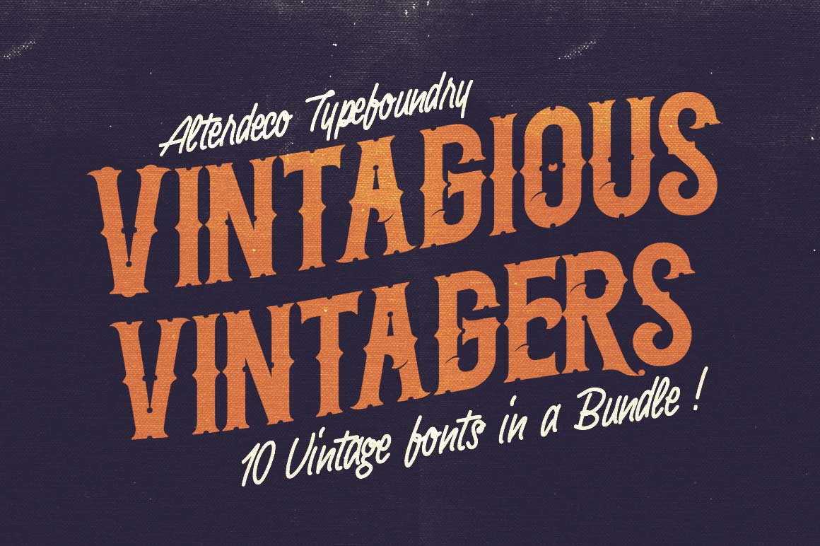 10 Fantastic High Quality Old Fashioned Vintage Fonts