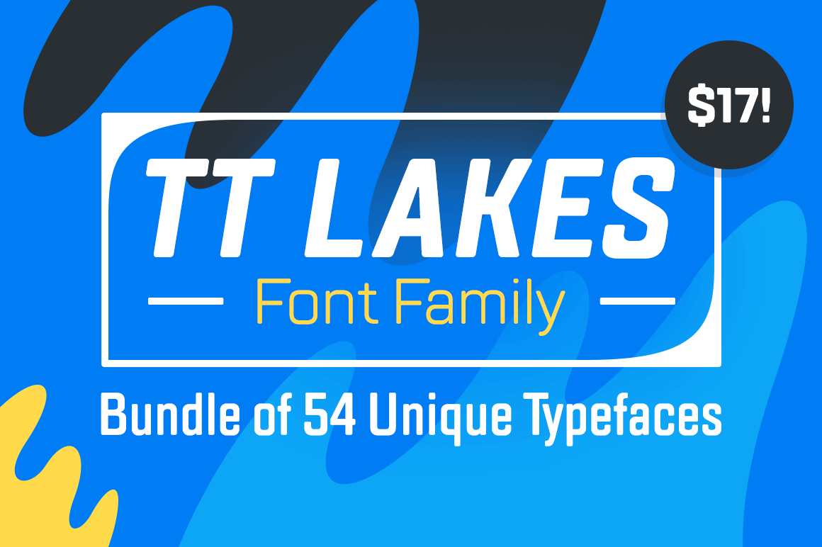 TT Lakes Font Family Bundle of 54 Unique Typefaces – only $17!