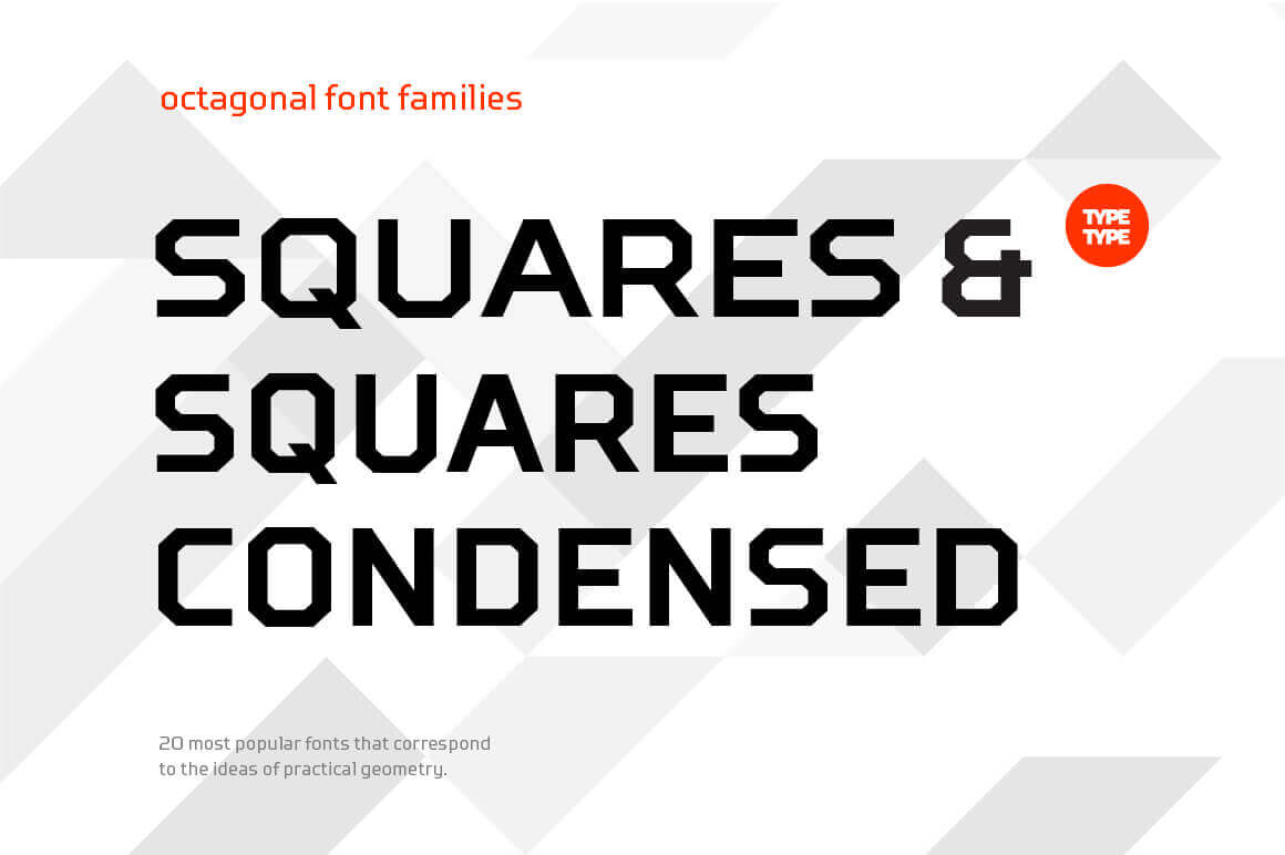 Squares & Squares Condensed Octagonal Font Families