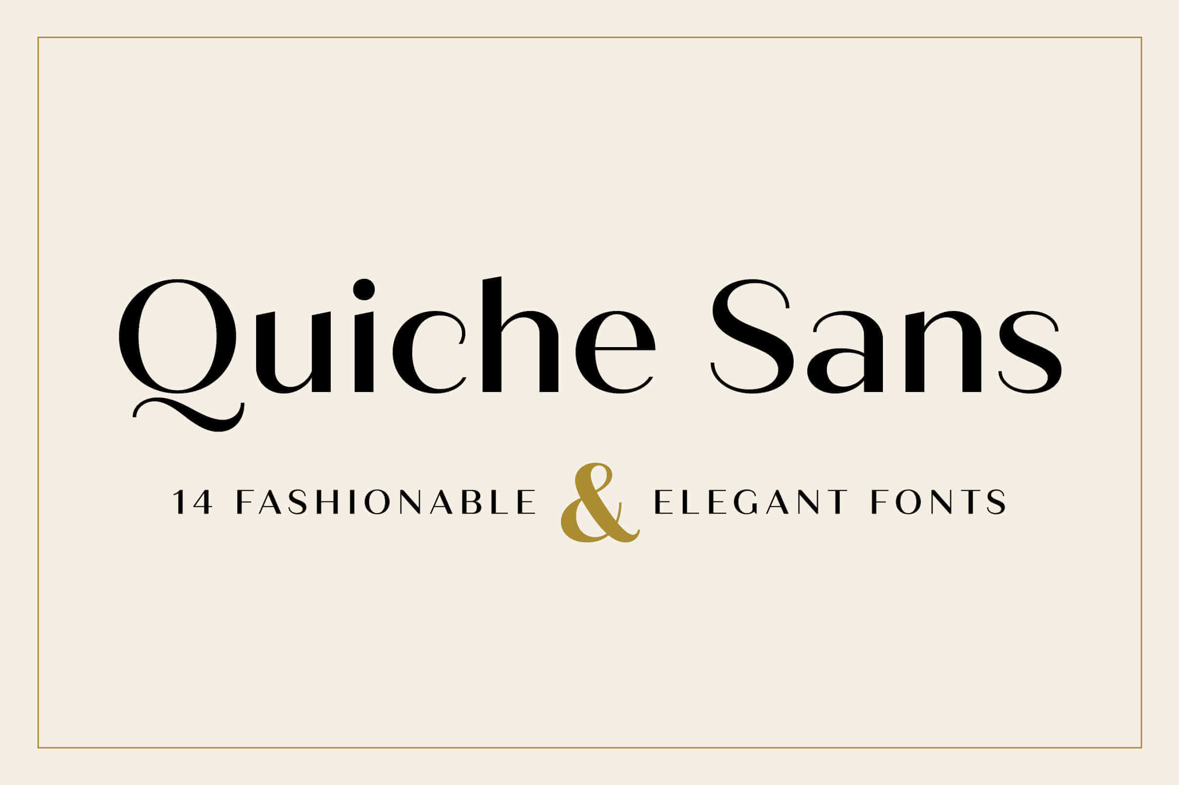14 Fashionable and Modern Fonts with Quiche Sans